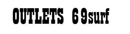 Outlets 69 surf
